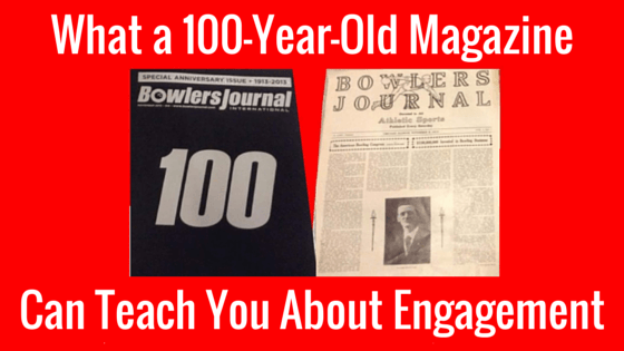 What a 100-Year-Old Magazine Can Teach You About Audience Engagement