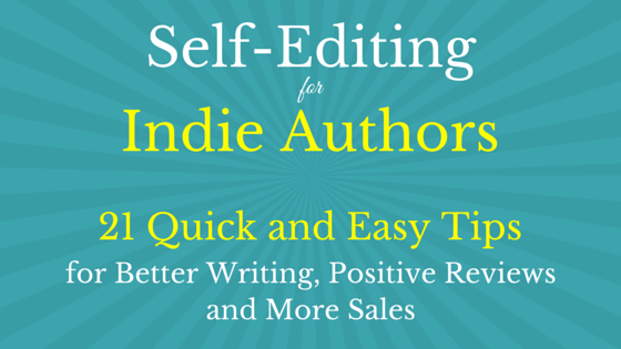 Self-Editing for Indie Authors is Now Available
