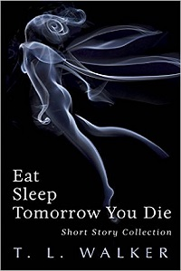 Eat Sleep Tomorrow You Die